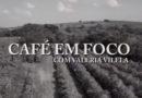 Saiba como a cafeicultura está se preparando para as festas no quadro Café em Foco