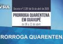 Prefeito prorroga quarentena para dia 22 de abril