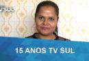 15 Anos TV Sul: Janine Coimbra