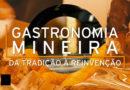 Raízes da Gastronomia : parte 2