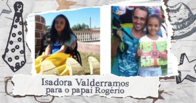 Homenagem de dia dos pais – Isadora Valderramos para o papai Rogério