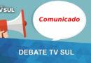 Comunicado: Debate TV Sul