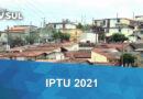 Prefeitura de Guaxupé concede descontos e prorroga pagamento do IPTU 2021